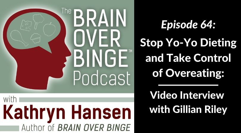 Stop overeating podcast Gillian Riley