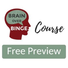 Brain over Binge Course Preview