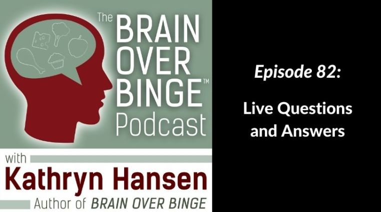 Brain over Binge Questions and Answers
