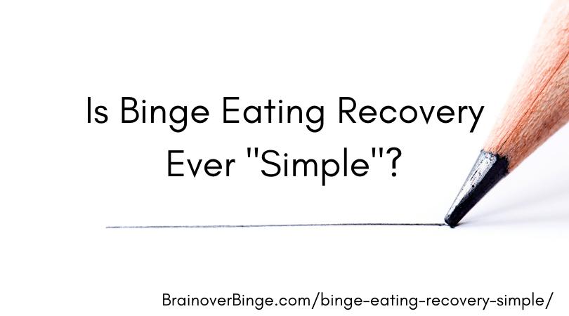 binge eating recovery simple