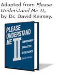 "Excerpted from ""Please Understand Me II"", by David Keirsey"