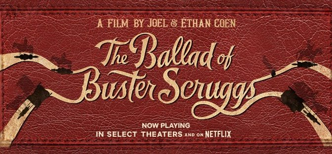 The Ballad of Buster Scruggs, Netflix, Annapurna Pictures