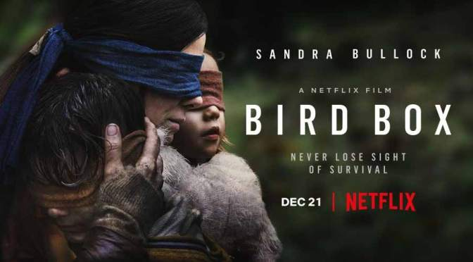 Bird Box, Netflix, Bluegrass Films, Chris Morgan Productions
