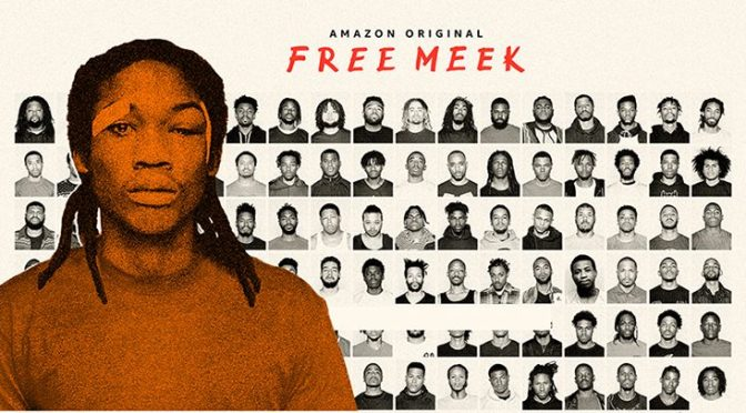 Free Meek, Amazon Prime Video, Roc Nation, The Intellectual Property Corporation (IPC), Amazon Studios