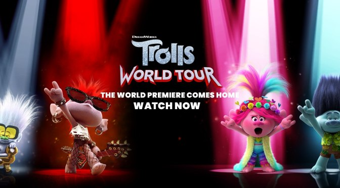 Trolls World Tour, Universal Pictures, Dreamworks Animation, Dentsu