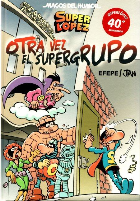 superlopez_otra_vez_el_supergrupo_jan_efepe_
