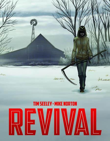 Revival-Tim-Seeley-Mike-Norton-image-comics_