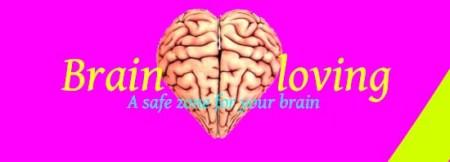 Brain loving
