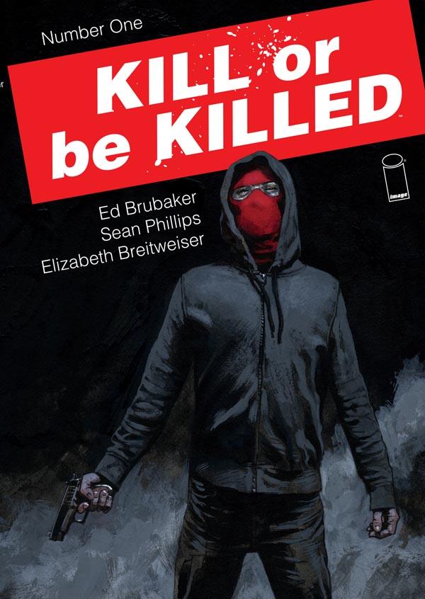 Kill-Or-Be-Killed-ed-brubaker-sean-phillips-image_ (1)