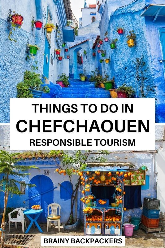 Are you planning a trip to Chefchaouen in Morocco? Here is a responsible travel guide to Chefchaouen. #responsibletourism #morocco #africa #northafrica #responsibletravel #sustainabletravel #brainybackpackers #traveltips