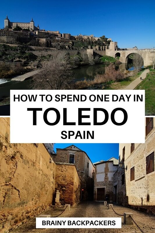 Are you planning a day in Toledo Spain? In this Toledo itinerary you will get to see all the best things to do on a day trip to Toledo Spain. #responsibletourism #daytrip #traveltips #toledospain #medievaltown #oldtown #beautifulplaces #UNESCO #spain #europe #brainybackpackers