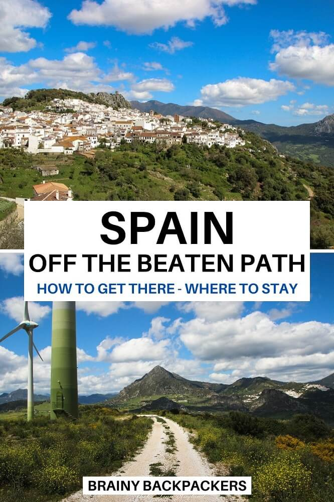 Do you want to travel off the beaten path in Spain? Here are some of the best Spain off the beaten track places to visit all around the country. #responsibletourism #offthebeatenpath #offthebeatentrack #sustainabletourism #spain #europe #brainybackpackers #traveltips #bautifulplaces #nature #towns #cities #beaches #hikes