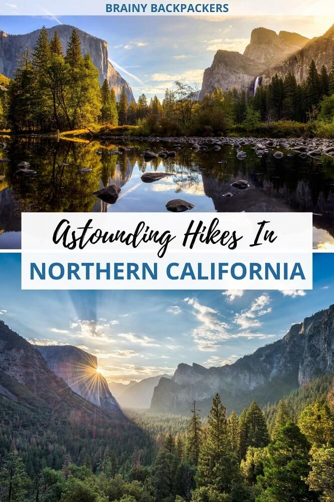 Looking for beautiful hikes in northern California? Hiking in northern California is astounding and here you'll find some of the best hiking trails in northern California including leave no trace hiking tips. Both hard and easy hikes in northern California United States. #outdoors #brainybackpackers