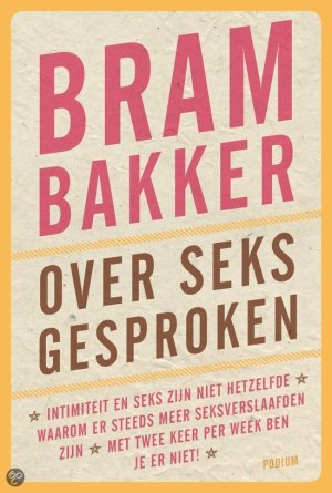 BramBakker_Over_seks_gesproken