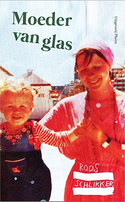 bram bakker moeder van glas