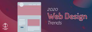 2020 Web Design Trends