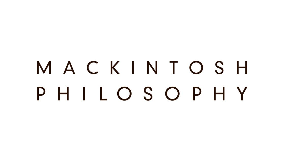 MACKINTOSH PHILOSOPHY/マッキントッシュフィロソフィー