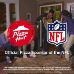 Pizza Hut Pulling Out All The Stops To Kick Off NFL Sponsorship