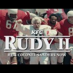 """KFC unveils """"Rudy II"""" - A Colonel Sanders sequel to the classic film"""