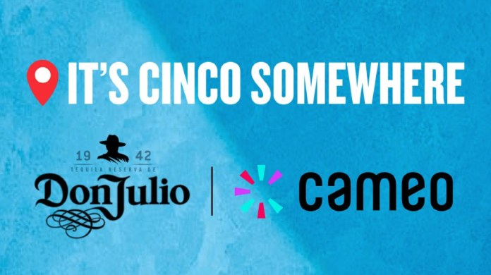 Cameo partners Tequila Don Julio for 'It's Cinco Somewhere' programme