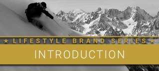 Lifestyle Brand Series: Introduction. Man skiing down a mountain.