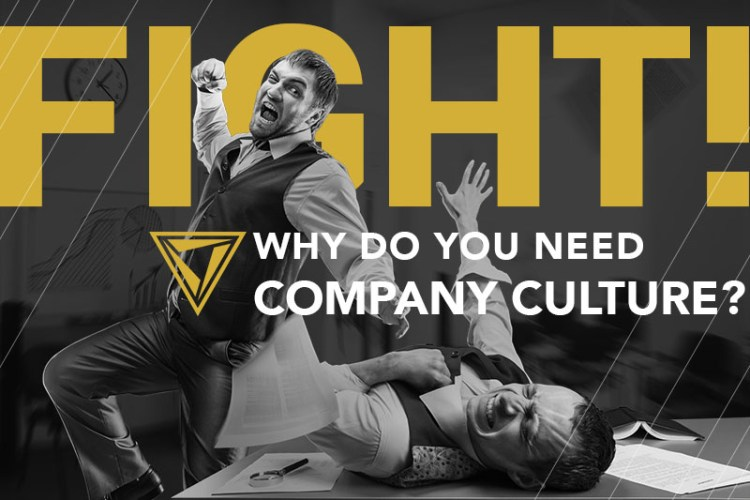 Two businessman fighting in an office with gold word behind them saying: Fight! Text in front of them saying Why do you need company culture?