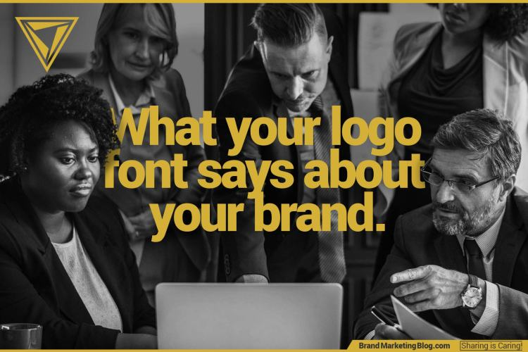 What Your Logo Font Says About Your Brand