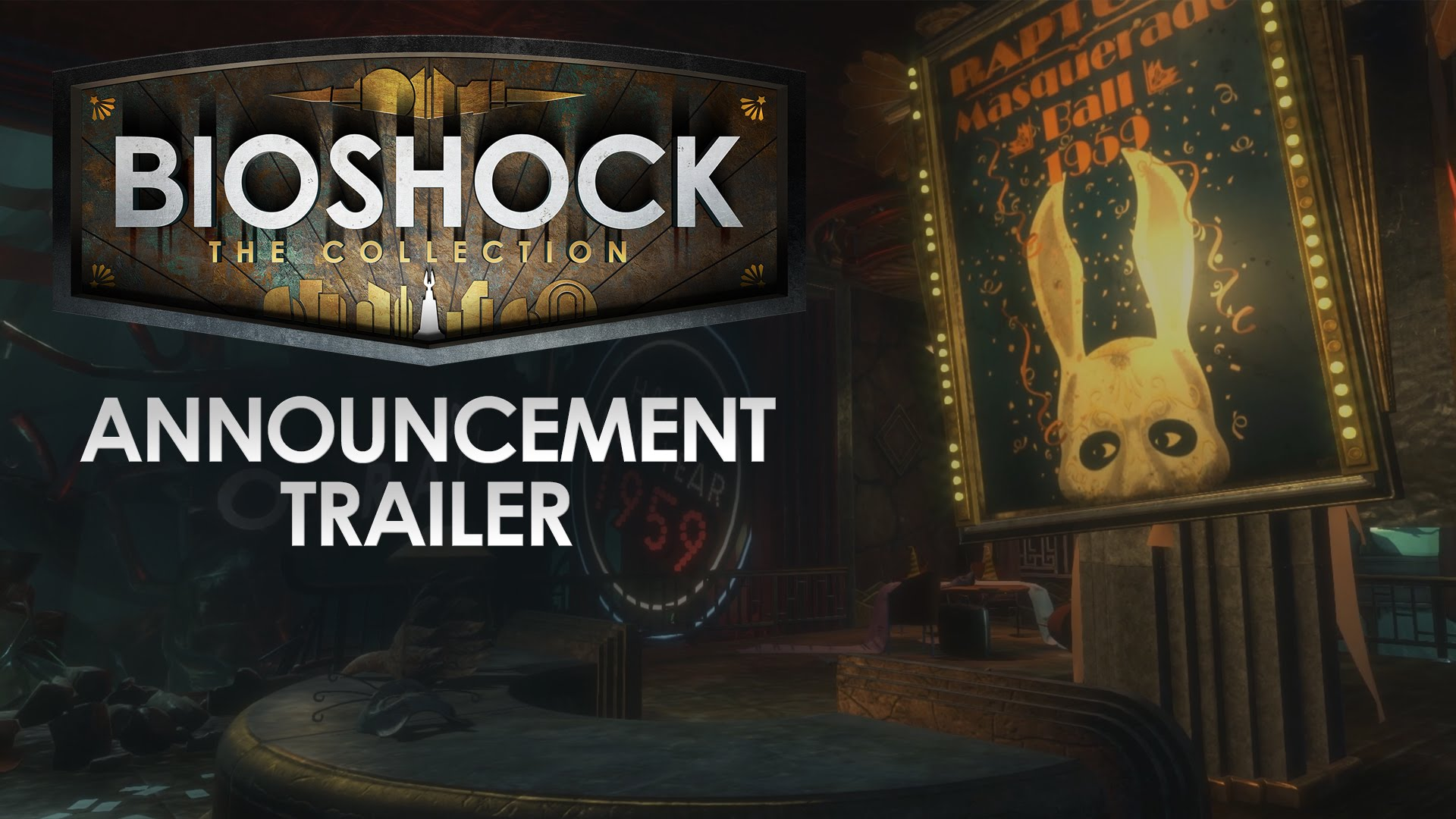 BioShock: The Collection – Announcement Trailer