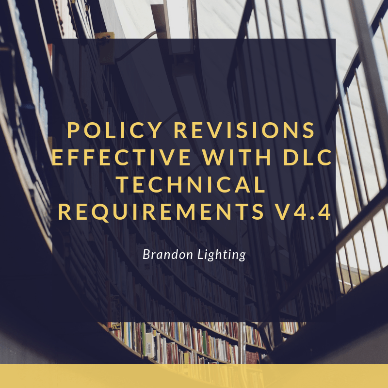 Policy Revisions Effective With Dlc Technical Requirements V44