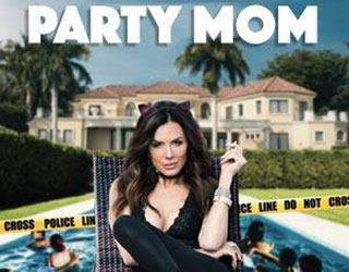World Premiere of Party Mom!