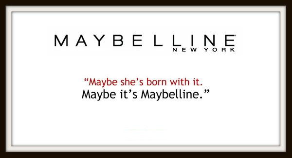Business slogan of Maybelline