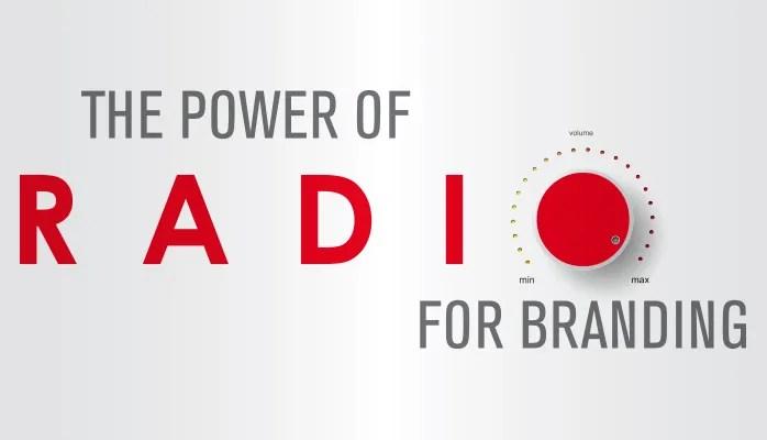 The Power of Radio for Branding