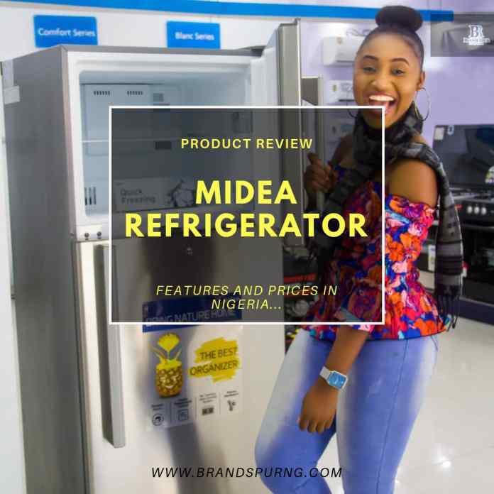 Midea Refrigerator Review – Features & Prices in Nigeria