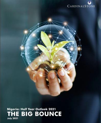 Nigeria: 2021 Half Year Outlook - The Big Bounce