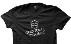 goodbuy house logo on t-shirt