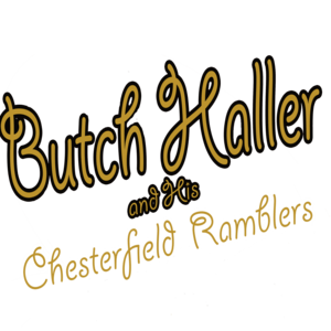 Butch Haller/Chesterfield Ramblers