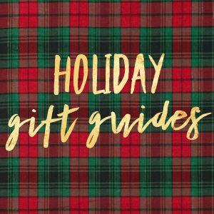 IMG 8276 - Holiday Gift Guides
