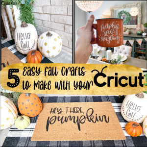 Screen Shot 2020 08 28 at 12.19.06 PM - 5 Easy Fall Crafts to make with Cricut