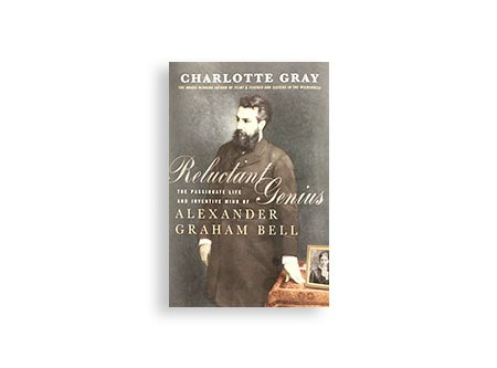 Reluctant-Genius,-The-Passionate-Life-and-Inventive-Mind-of-Alexander-Graham-Bell