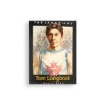 The Canadians: Tom Longboat