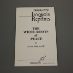 Iroqrafts: The White Roots of Peace
