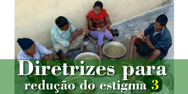 Diretrizes para redução do estigma – 3