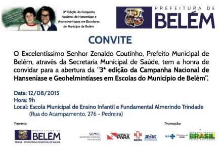 Convite - Campanha Nacional de Hanseniase e Geohelmintiases em Escolas do Município de Belem