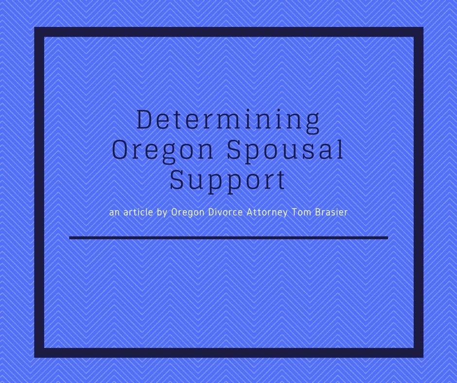 Determining Oregon Spousal Support