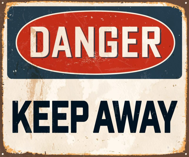 Placa de aviso: KEEP AWAY