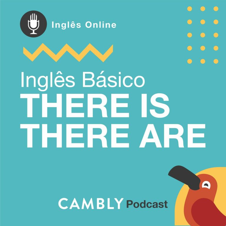 Ep.126 – Inglês Básico | There is & There are