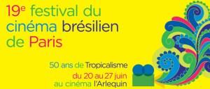 19e édition du festival du cinéma brésilien de Paris @ Cinéma l'Arlequin   Paris   Île-de-France   França