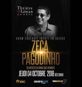Zeca Pagodinho show exclusif inédit en Suisse @ Théâtre du Léman | Genève | Genève | Suíça