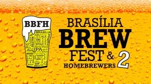 Segunda edição do Brasília Brew Fest & Homebrewers promete agitar os cervejeiros da cidade