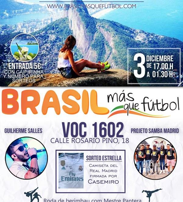 Fiesta en Madrid: 5º aniversario de Brasil, Más Que Fútbol